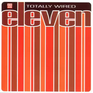 Various - Totally Wired Eleven
