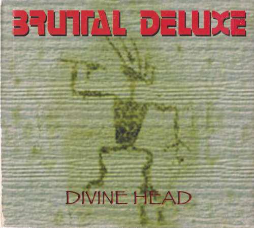 Brutal Deluxe - Divine Head