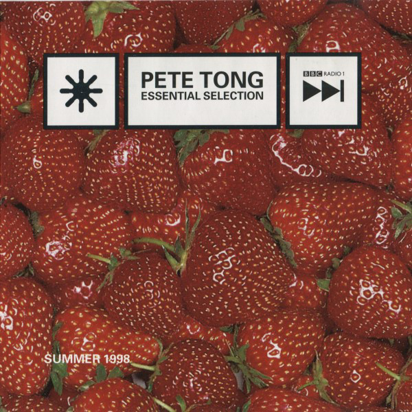 Pete Tong - Essential Selection - Summer 1998