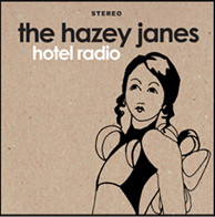 The Hazey Janes - Hotel Radio