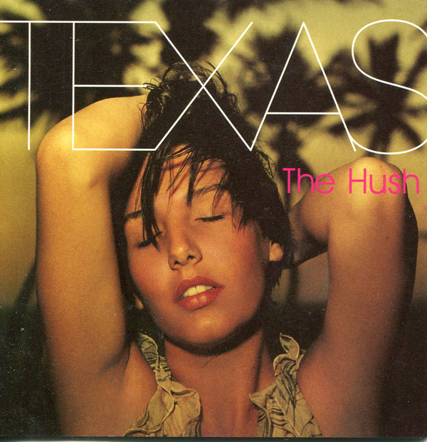 Texas - The Hush