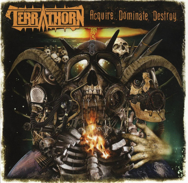 Terrathorn - Acquire Dominate Destroy