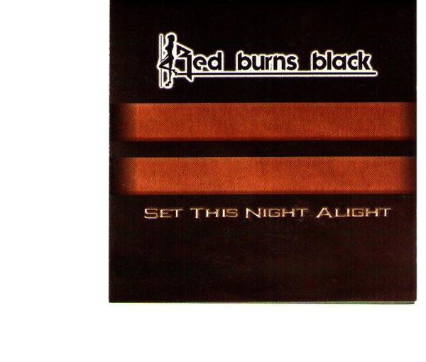 Red Burns Black - Set This Night Alight