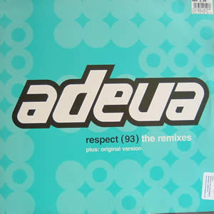 ADEVA - RESPECT (93) THE REMIXES