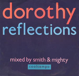 Dorothy - Reflections