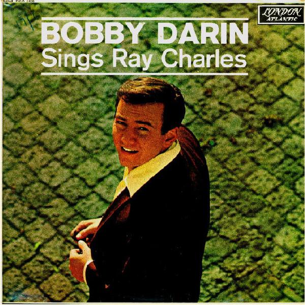 Bobby Darin - Sings Ray Charles