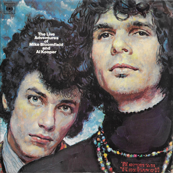 Mike Bloomfield & Al Kooper - The Live Adventures Of Mike Bloomfield & Al Kooper