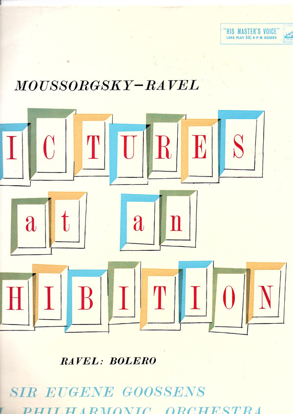 Moussorgsky, Sir Eugene Goossens, Maurice Ravel - Pictures at an Exhibition/Bolero