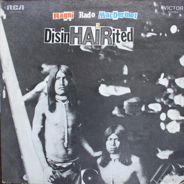 Ragni - Rado - MacDermot - DisinHAIRited