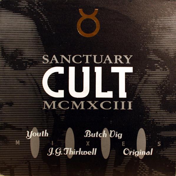 Cult - Sanctuary (MCMXCIII Mixes)