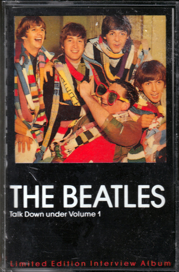 The Beatles - Talk Down Under Volume 1