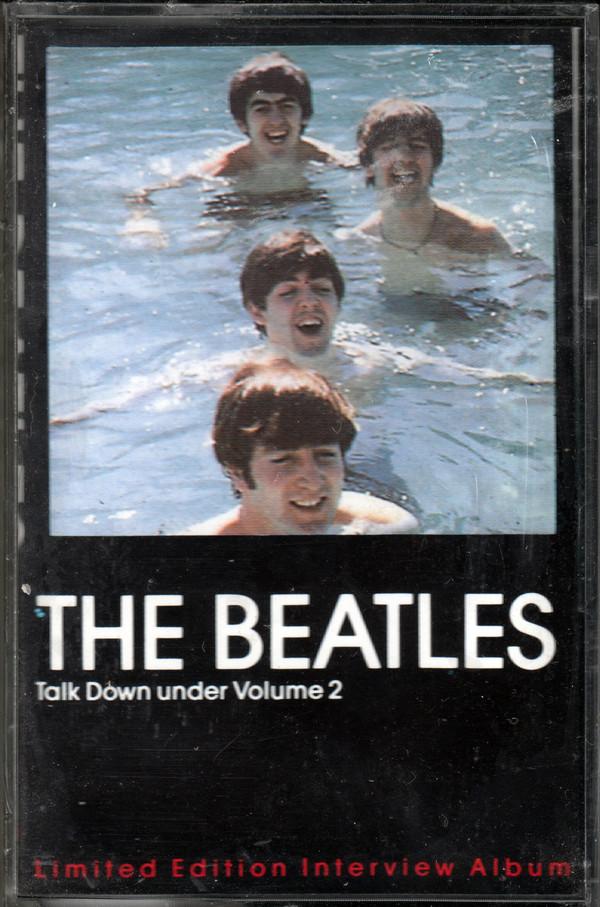 The Beatles - Talk Down Under Volume 2