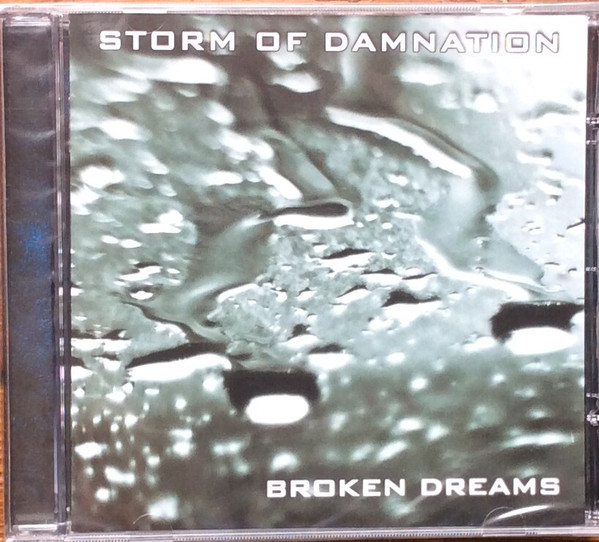 Storm Of Damnation - Broken Dreams