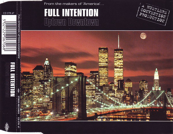 Full Intention -  Uptown Downtown