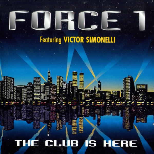 Various - Force 1 - The Club Is Here