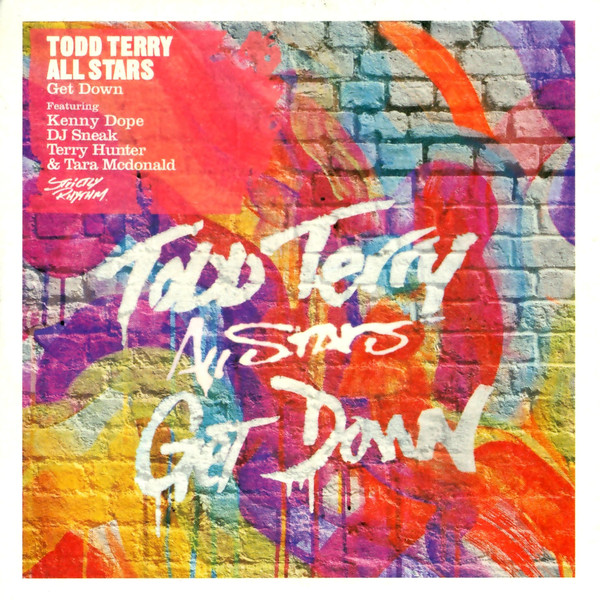 Todd Terry All Stars Feat. Kenny Dope - Get Down