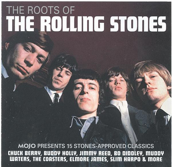 Various - The Roots Of The Rolling Stones