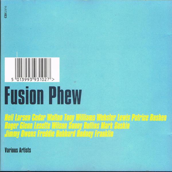 Various - Fusion Phew