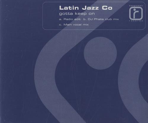 Latin Jazz Co - Gotta Keep On