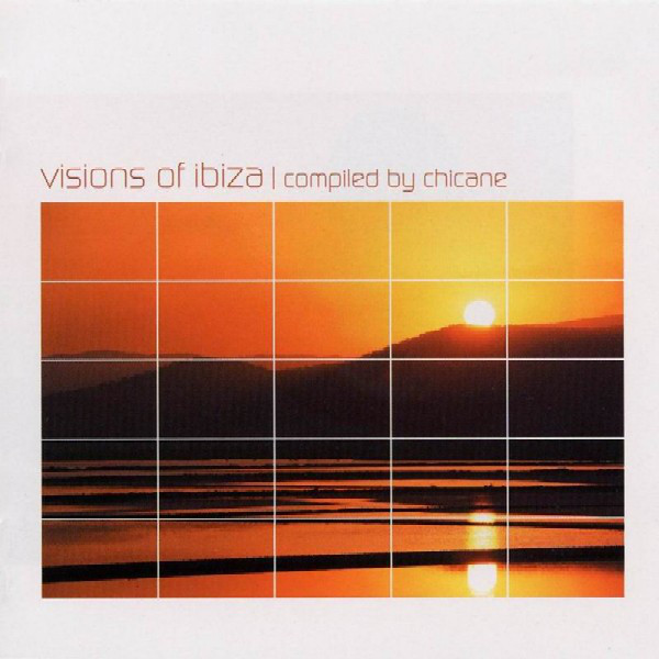 Chicane - Visions Of Ibiza