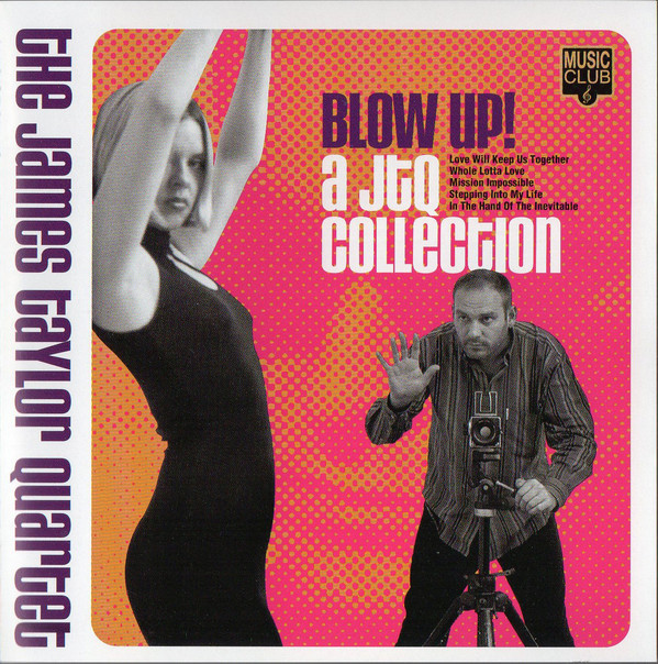 The James Taylor Quartet - Blow Up! A JTQ Collection
