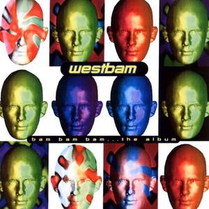Westbam - Bam Bam Bam