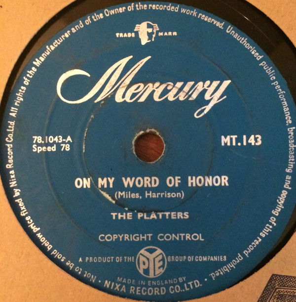 The Platters - On My Word Of Honor / One In A Million