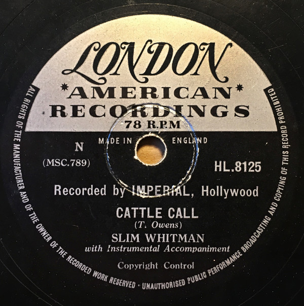Slim Whitman - When I Grow Too Old To Dream / Cattle Call