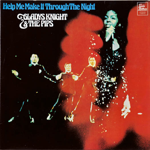 Gladys Knight And The Pips - Help Me Make It Through The Night