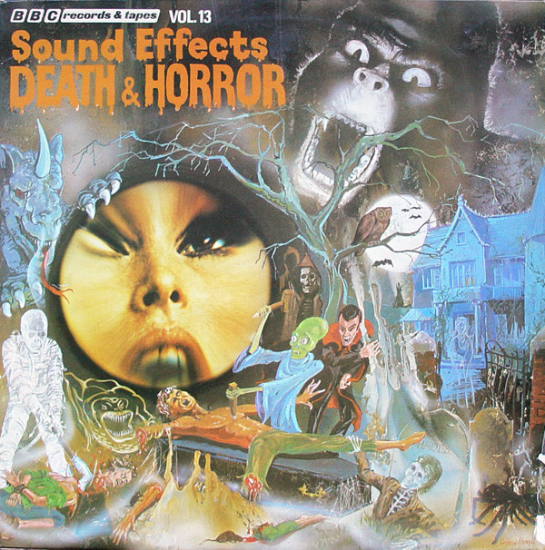 Mike Harding - Sound Effects No. 13 - Death & Horror