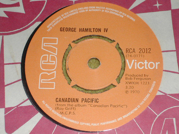 George Hamilton IV - Canadian Pacific / Sisters Of Mercy