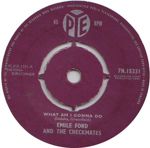 Emile Ford And The Checkmates - What Am I Gonna Do