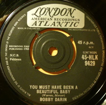 Bobby Darin - You Must Have Been A Beautiful Baby