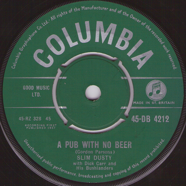 Slim Dusty With The Bushlanders - A Pub With No Beer