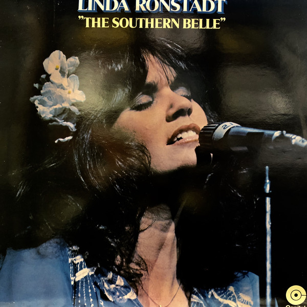 Linda Ronstadt - The Southern Belle
