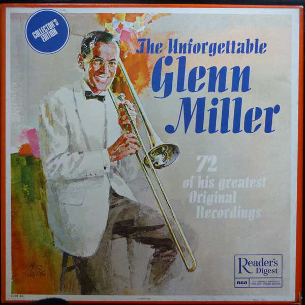 Glenn Miller - The Unforgettable Glenn Miller