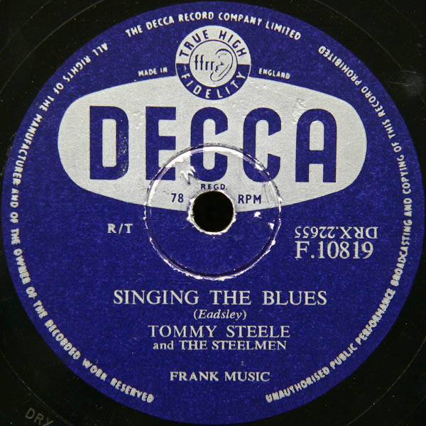 Tommy Steele And The Steelmen - Singing The Blues / Rebel Rock