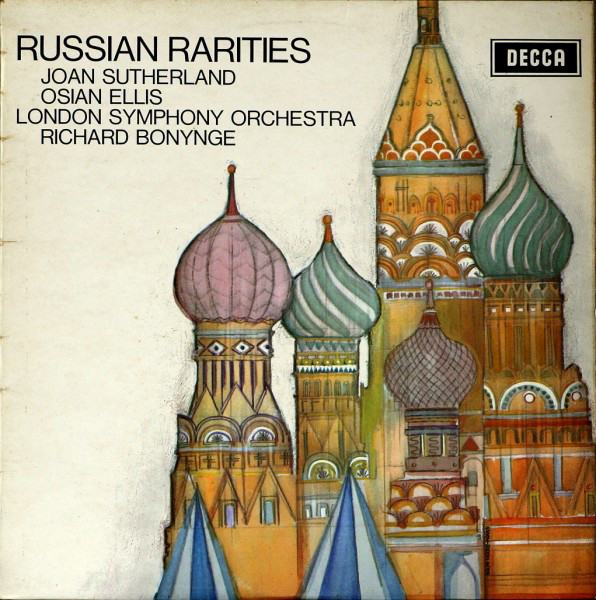 Richard Bonynge/ Joan Sutherland, Osian Ellis, LSO - Russian Rarities