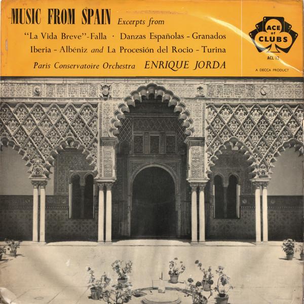 Enrique Jorda, Paris Conservatoire Orchestra - Music From Spain