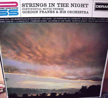 Gordon Franks & His Orchestra - Strings In The Night (Continental Movie Themes)