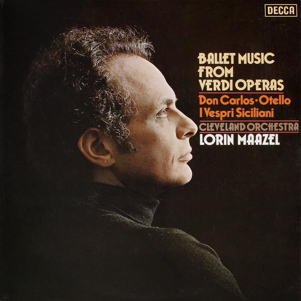 Cleveland Orchestra, Lorin Maazel - Ballet Music From Verdi Operas