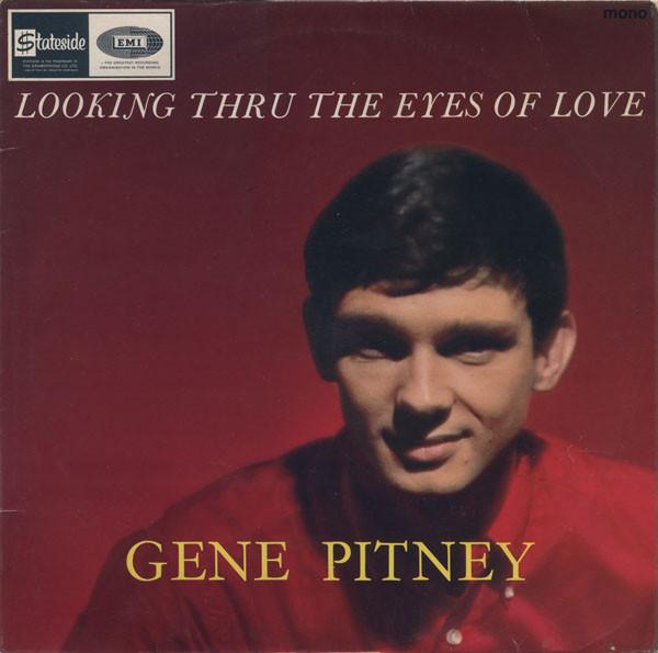 Gene Pitney - Looking Thru The Eyes Of Love