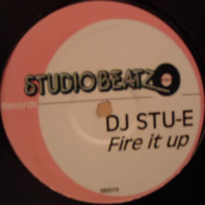 DJ STU-E - FIRE IT UP