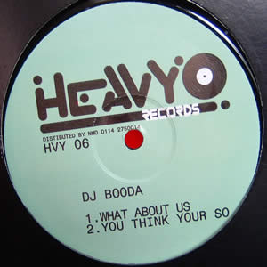 DJ BOODA - WHAT ABOUT US / YOU THINK YOUR SO