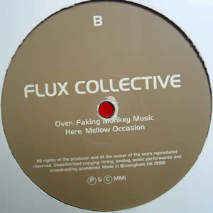 FLUX COLLECTIVE - FAKING MONKEY MUSIC / MELLOW OCCASION