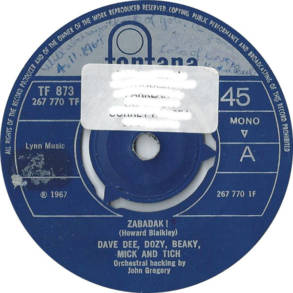 Dave Dee, Dozy, Beaky, Mick And Tich - Zabadak !