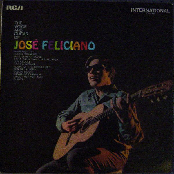 Jos? Feliciano - The Voice And Guitar Of Jos? Feliciano