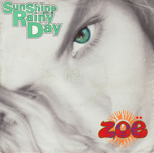 Zo? - Sunshine On A Rainy Day