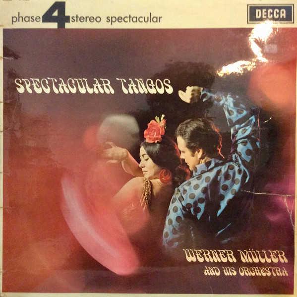 Werner M?ller And His Orchestra - Spectacular Tangos