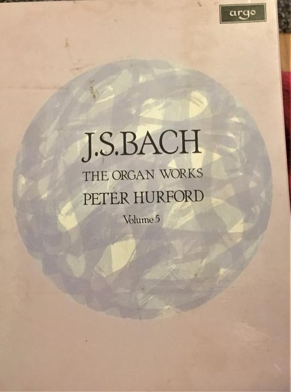 J. S. Bach*, Peter Hurford - The Organ Works (Volume 5)